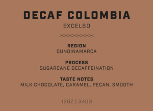 Decaf Colombia | Excelso