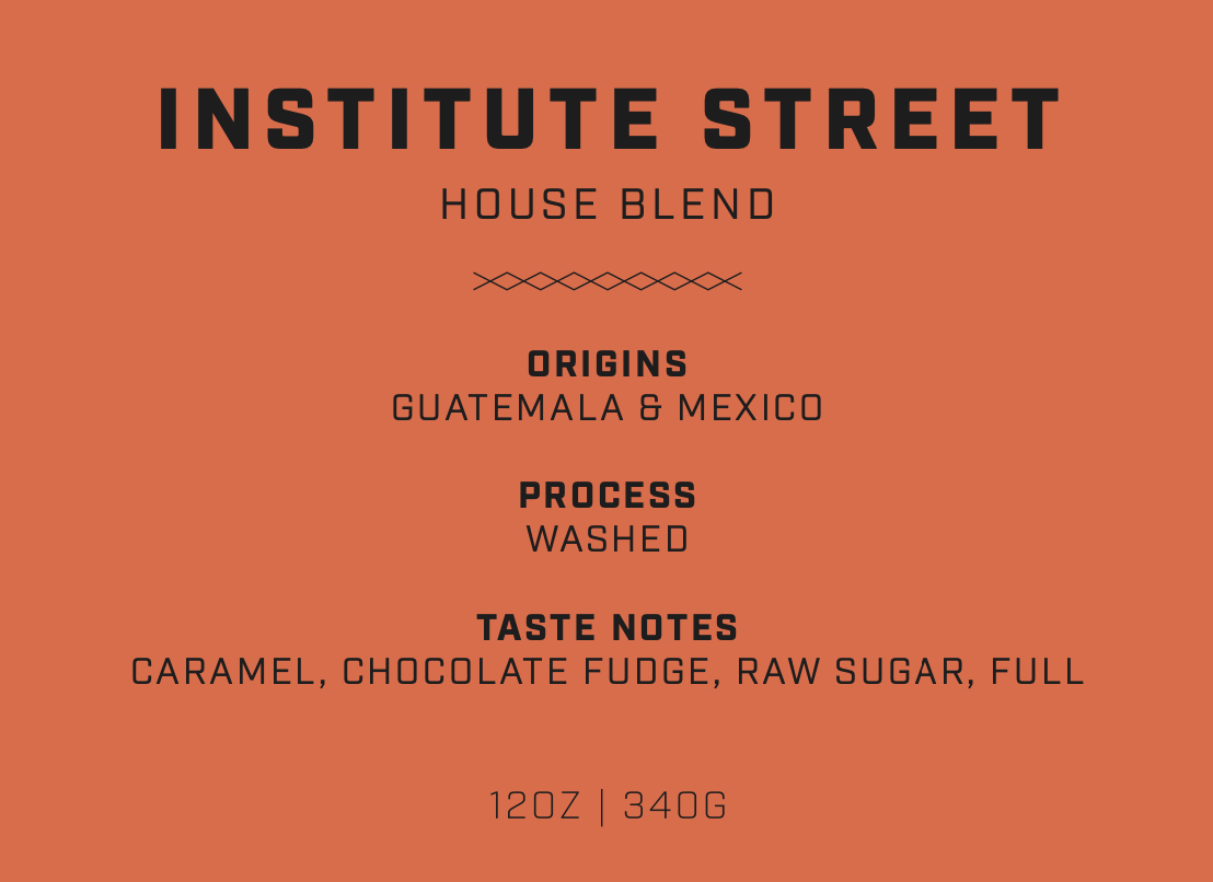 Institute Street House Blend Subscription (5lbs)