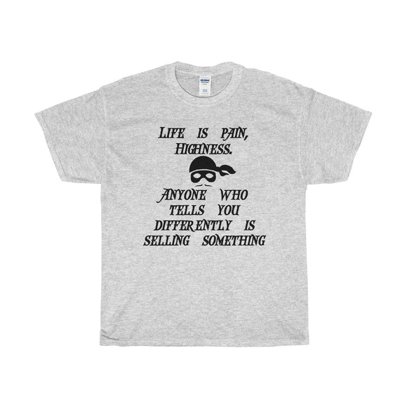 Life is Pain Shirt of the Day (mens)