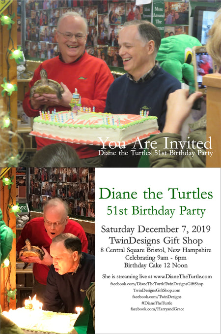 You are Invited to Diane the Turtles 50th Birthday Party. December 7, 2019 Bristol, New Hampshire