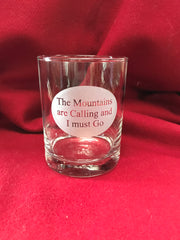 14oz The Mountains are Calling and I Must Go High Ball Glass