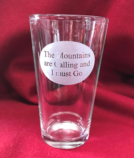 16oz The Mountains are Calling Pilsner Glass