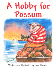 A Hobby for Possum