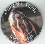 Diane the Turtle for President Button