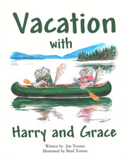 Vacation with Harry and Grace