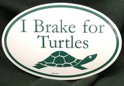 I Brake for Turtles Bumper Sticker