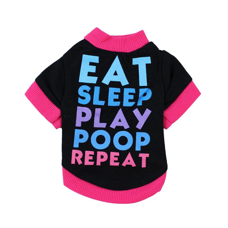 Quality Color Letter Small Pet Dog Clothes Shirt EAT SLEEP PLAY POOP REAPEAT Print Vest