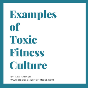Some Examples of Toxic Fitness Culture