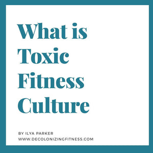 What Is Toxic Fitness Culture?