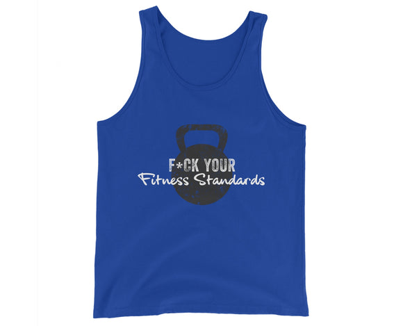 """F*ck Your Fitness Standards"" Tanks (Unisex)"