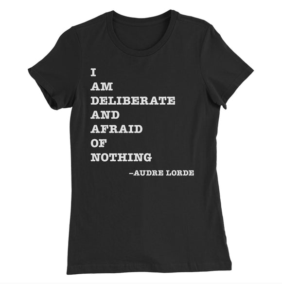 I Am Deliberate Form Fitting Tee