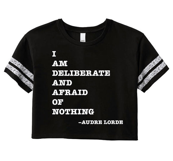 I Am Deliberate Cropped Tee