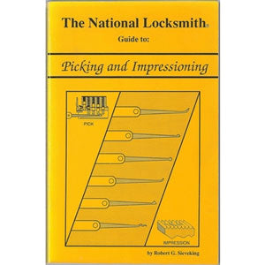 The National Locksmith Guide to Picking and Impressioning