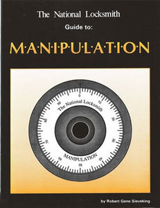 The National Locksmith Guide to Manipulation