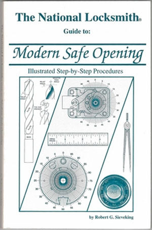 The National Locksmith Guide To Modern Safe Opening