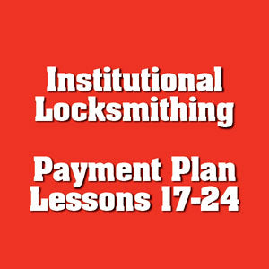 Payment #3 of 8 Institutional Locksmithing Online Course