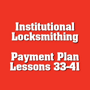 Payment #5 of 8 Institutional Locksmithing Online Course