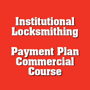 Payment #7 of 8 Institutional Locksmithing Online Course