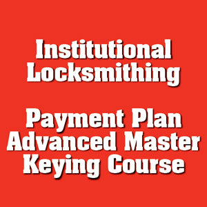 Payment #8 of 8 Institutional Locksmithing Online Course
