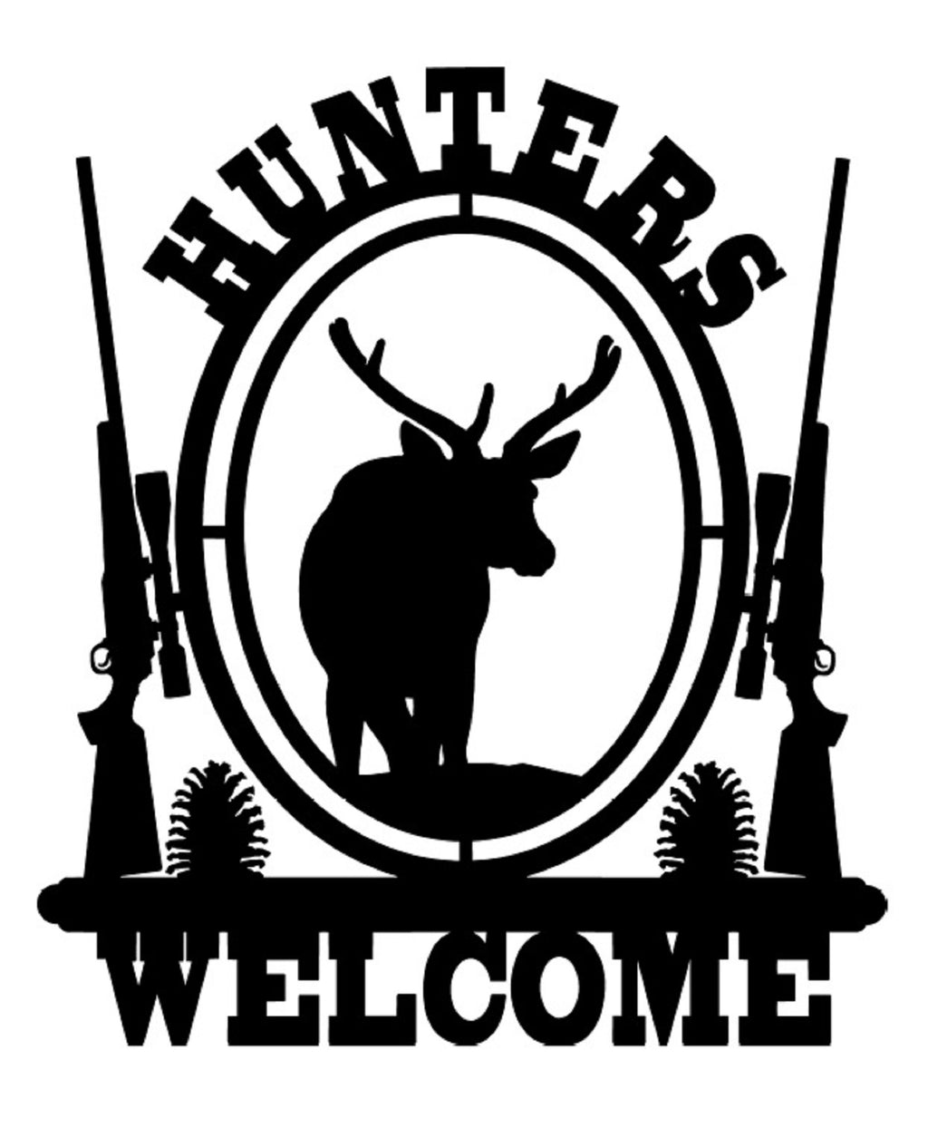 Hunters Welcome Sign
