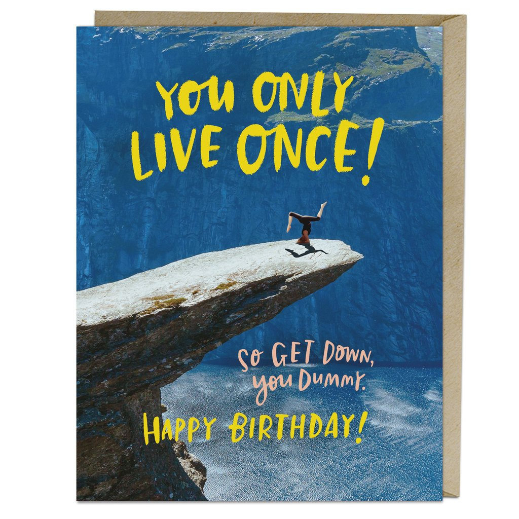 Only Live Once Birthday Card | City Mercantile