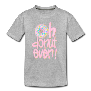 Oh Donut Even! Youth T-Shirt - heather gray