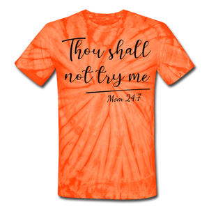 Thou Shall Not Try Me Unisex Tie Dye T-Shirt - spider orange