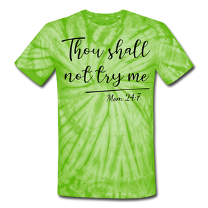 Thou Shall Not Try Me Unisex Tie Dye T-Shirt - spider lime green