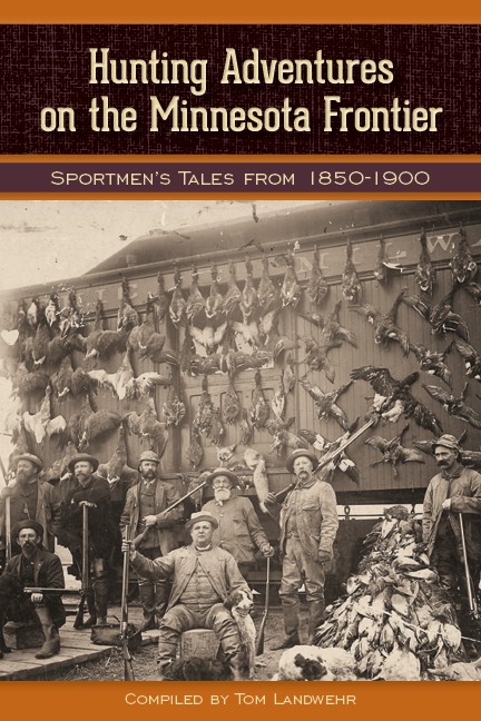 Hunting adventures on the minnesota frontier. Front Cover