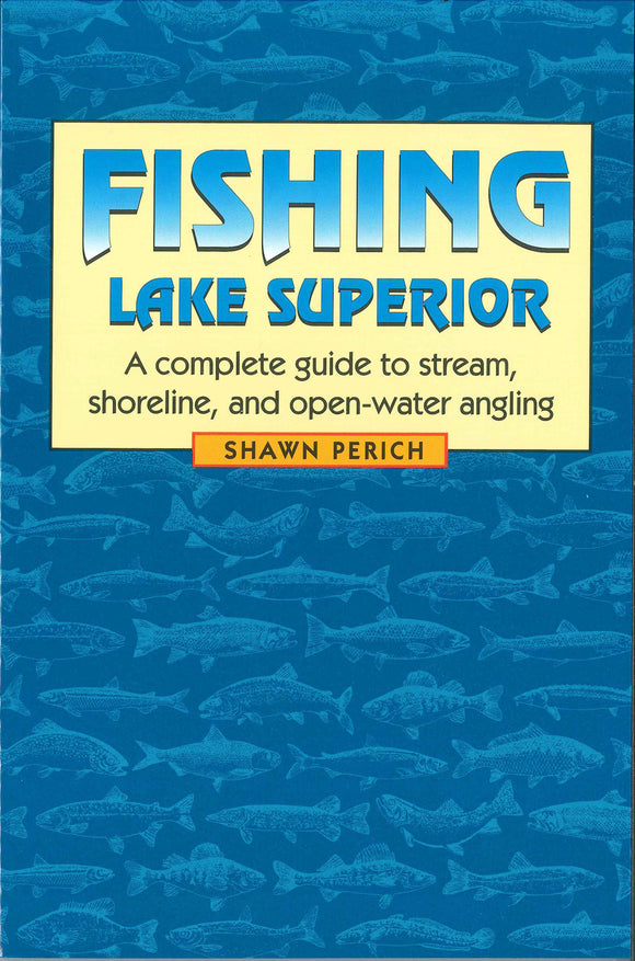 Angler's guide to fishing Lake Superior. Catch steelhead, lake trout, salmon, and walleye. Boaters, shore-casters, and stream anglers.