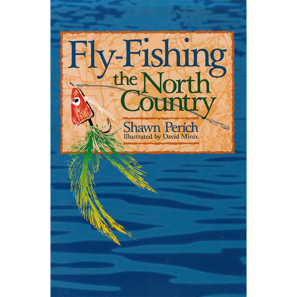 Fly Fishing the North Country | How to catch Minnesota fish