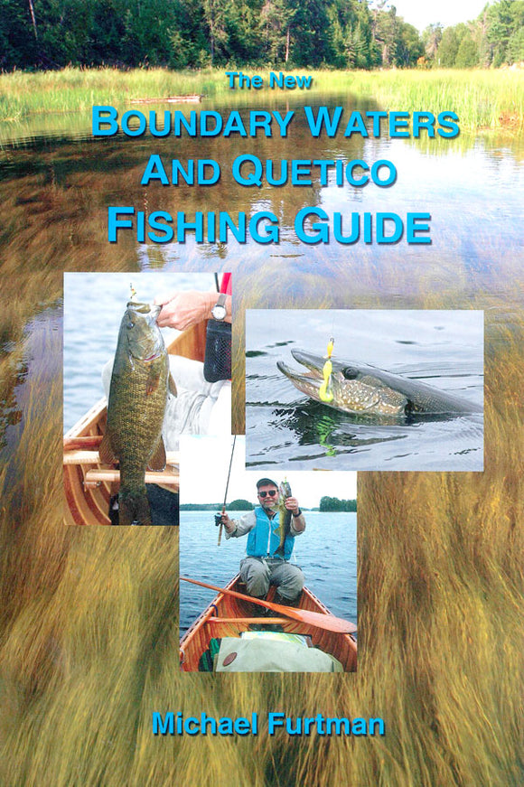 Fishing Guide to the Boundary Waters (BWCA)  and Quetico
