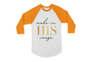 Made in HIS Image - Raglan/Baseball Jersey