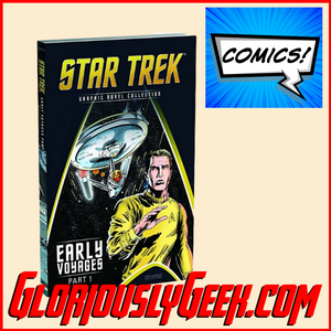 Comics - Star Trek: Graphic Novel Collections Vol 9: The Early Voyages Part 1 - Gloriously Geek
