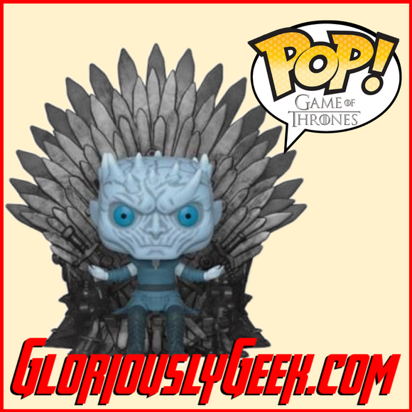 Funko - Game of Thrones Deluxe Pop! Vinyl - Night King on the Iron Throne - Gloriously Geek