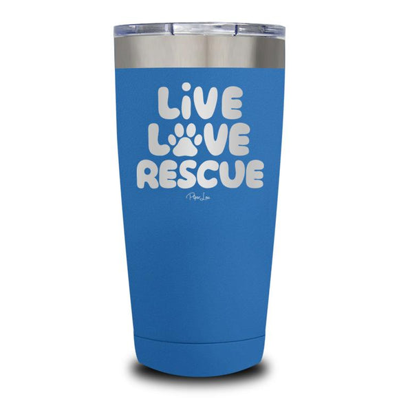 Live Love Rescue Tumbler - 20oz - Yip & Purr® Official Website