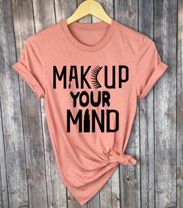 Makeup Your Mind