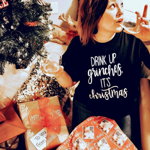'Drink-up Grinches it's Christmas' T-shirt