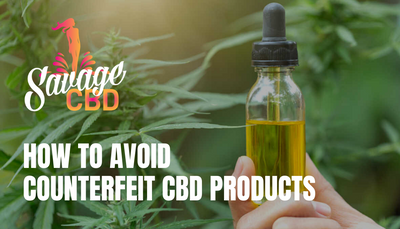 How to Avoid Counterfeit CBD Products