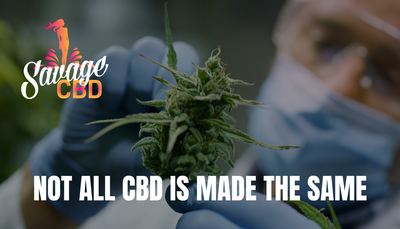 Not All CBD Is Made The Same
