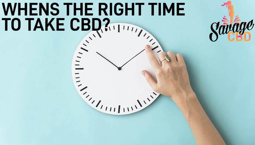 When's The Right Time To Take CBD?