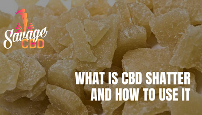 What Is CBD Shatter and How To Use It