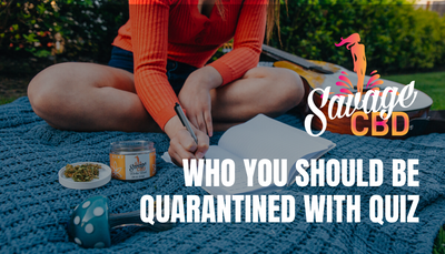 Who You Should Be Quarantined With - Quiz