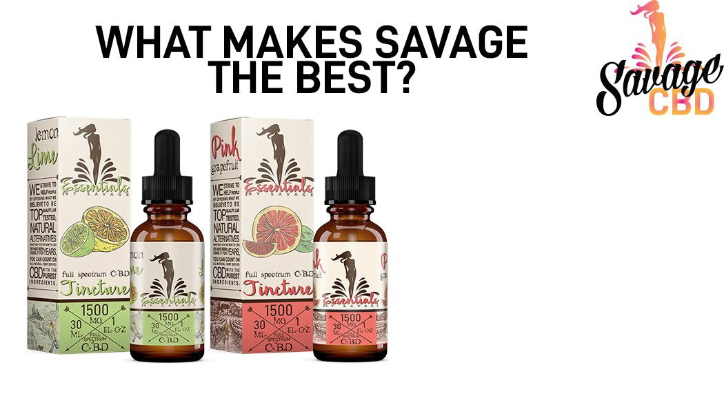 What Makes Savage CBD The Best CBD?