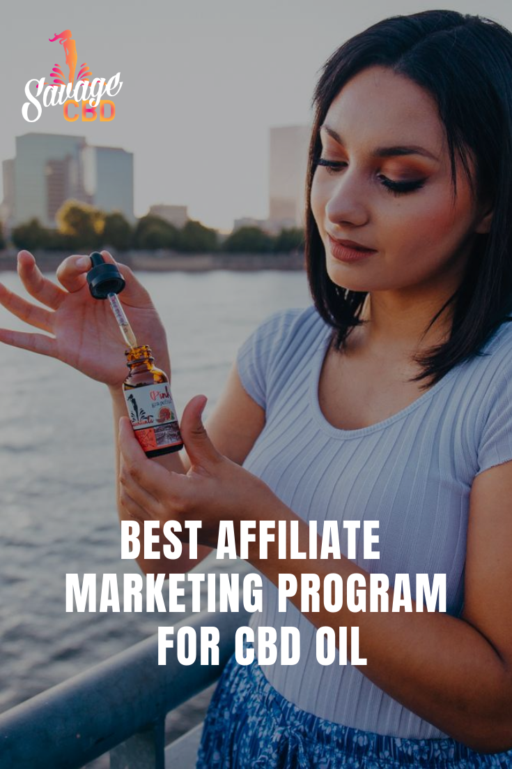 Best Affiliate Marketing Program For CBD Oil