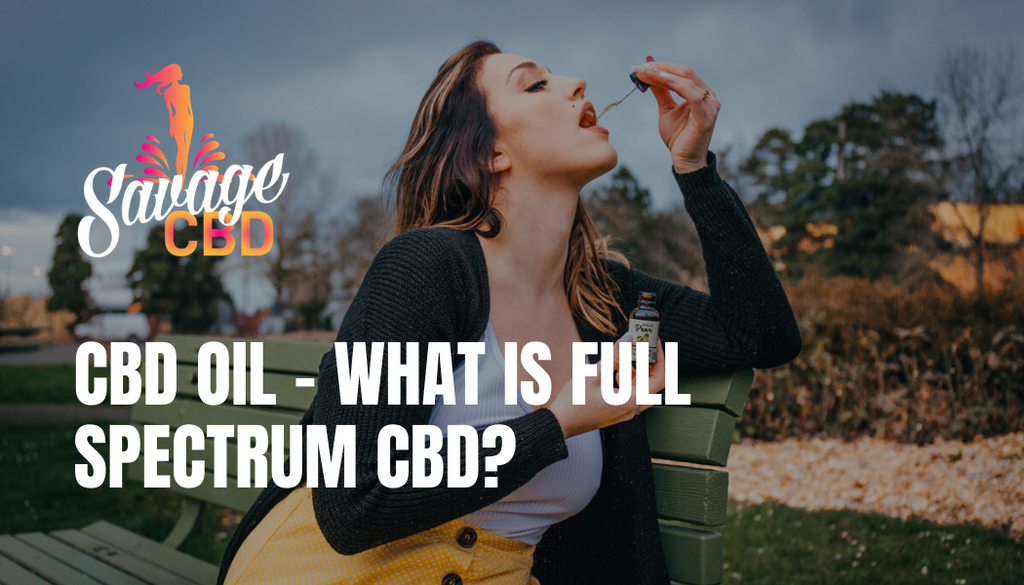 CBD Oil What Is Full Spectrum CBD