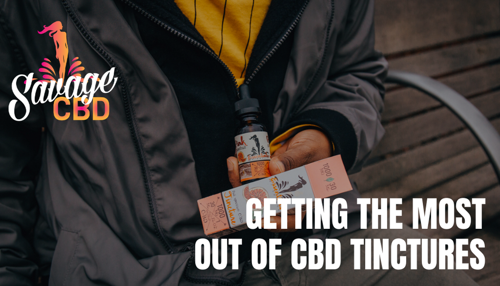 Getting The Most Out Of CBD Tinctures