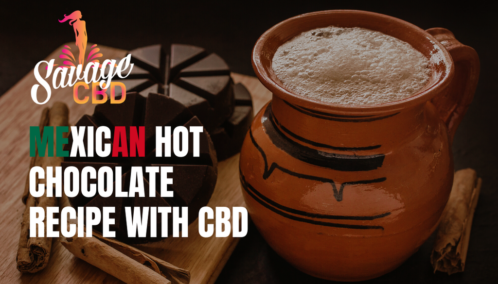 Mexican Hot Chocolate Recipe with CBD