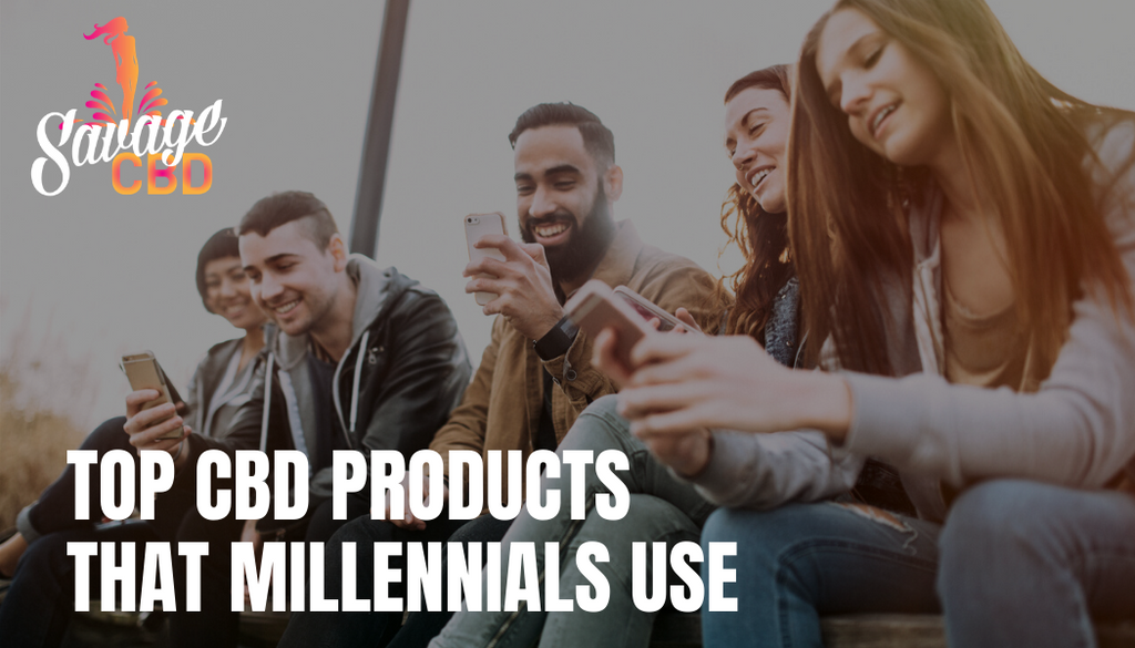 Top CBD Products That Millennials Use