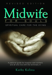 Midwife For Souls, Kathy Kalina